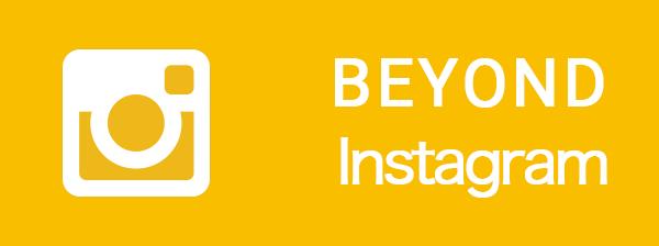 BEYOND Instagram